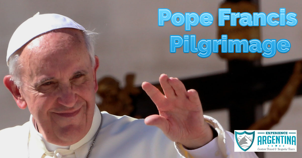 Experience Argentina's Pope Francis Pilgrimage
